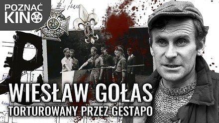 Wiesław Gołas - polski patriota torturowany przez Gestapo