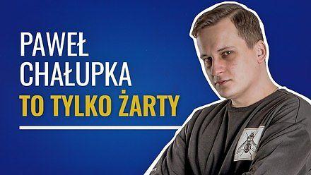 """Paweł Chałupka w stand-upie """"To tylko żarty"""""""
