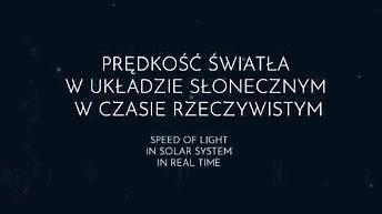 Prędkość światła w Układzie Słonecznym w czasie rzeczywistym