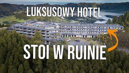 Opuszczony 5-gwiazdkowy hotel na Azorach. Dlaczego został porzucony?