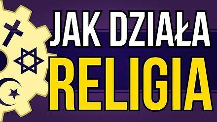 Jak działa religia?