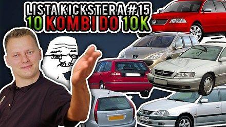 10 kombi do 10 tysięcy - Lista Kickstera #15