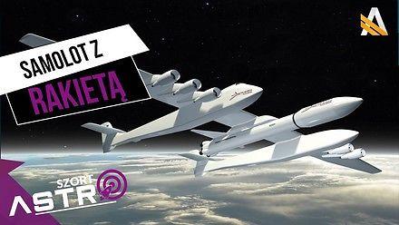 Rakieta kosmiczna wynoszona przez samolot - AstroSzort