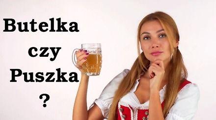 Piwo - butelka czy puszka? Co jest lepsze i dlaczego?