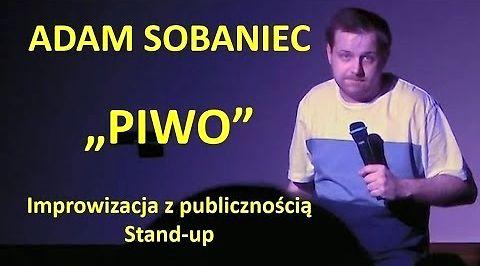Adam Sobaniec i piwna improwizacja z publicznością