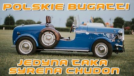 Chudon - polskie Bugatti na bazie Syreny