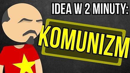 Komunizm - idea w 2 minuty