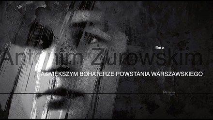 Pułkownik Antoni Żurowski – największy nieznany bohater Powstania Warszawskiego