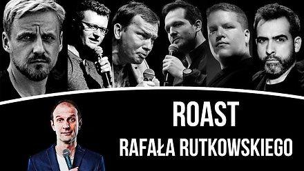 Roast Rafała Rutkowskiego