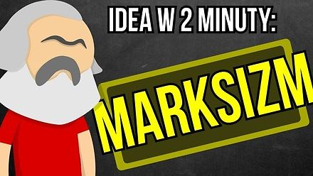 Marksizm - Idea w 2 minuty