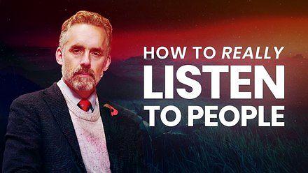Jak słuchać ludzi - wyjaśnia Jordan Peterson