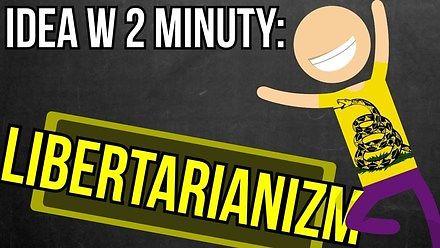 Libertarianizm - Idea w 2 minuty