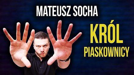 """Mateusz Socha """"Król Piaskownicy"""" - cały program"""