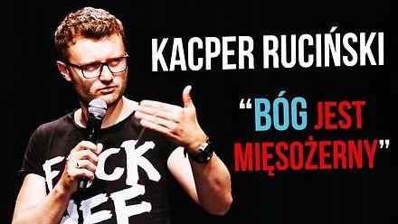 """Kacper Ruciński - """"Bóg jest mięsożerny"""" (cały program)"""