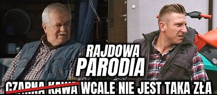 """""""Mocna kawa wcale nie jest taka zła"""" (Parodia) - Grupa Rajdowy Felix"""