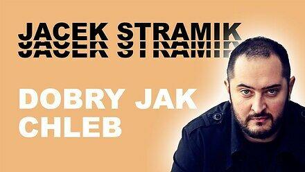 Jacek Stramik dobry jak chleb z mefedronem