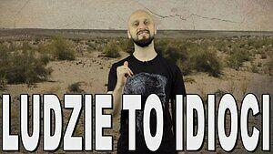 Ludzie to idioci - najgłupsze pomysły w historii. Historia Bez Cenzury