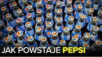 Jak powstaje Pepsi? - Fabyki w Polsce