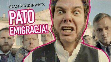 Adam Mickiewicz - PATO EMIGRACJA (przeróbka od Facecje.pl)
