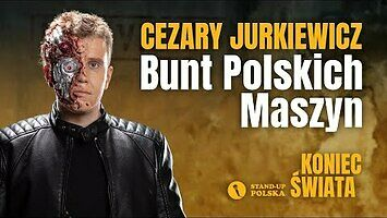 Cezary Jurkiewicz - Bunt polskich maszyn || Stand-up Polska