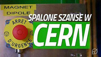 Jak i dlaczego Polacy stracili dostęp do stażów w CERN? || Nauka. To Lubię